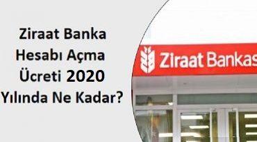 Ziraat Bankası hesap açma ücreti 2020