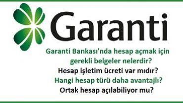 Garanti Bankası hesap açma işlemleri