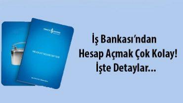 iş bankası hesap açma işlemi nasıl yapılır