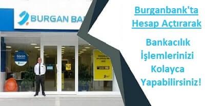Burganbank hesap açma