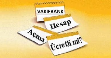 Vakıfbank hesap açma ücreti