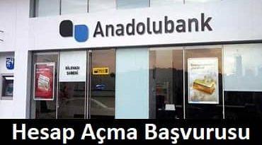 Anadolubank hesap açma başvurusu
