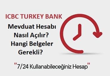 icbc Turkey Bank hesap açma